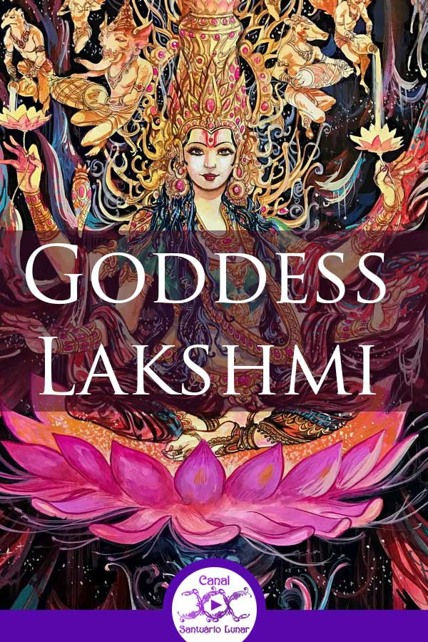 Goddess Lakshmi - Hindu Goddess of Welath and Fortune