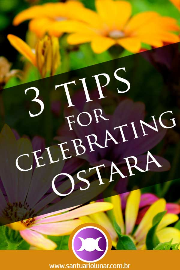 3 Tips for celebrating Ostara