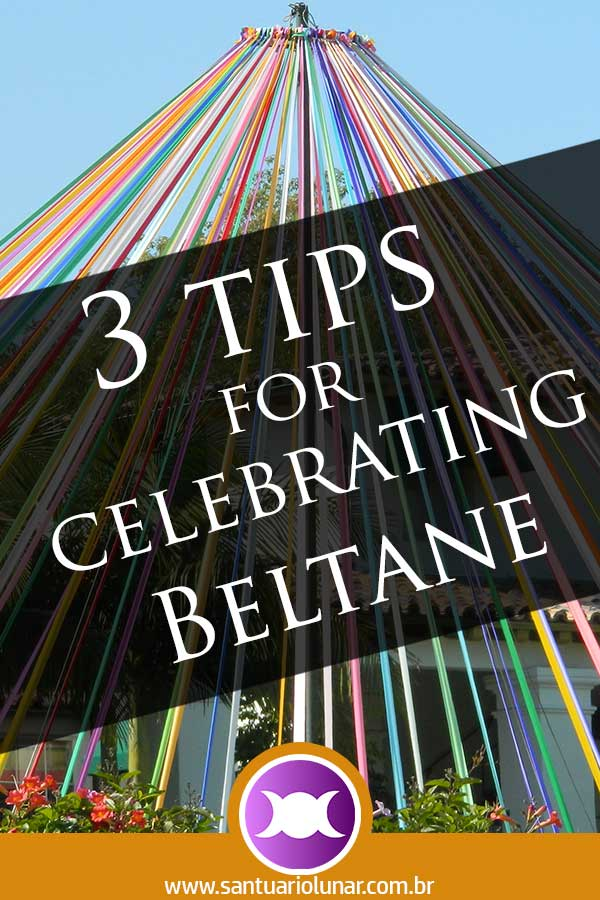 3 tips for celebrating Beltane