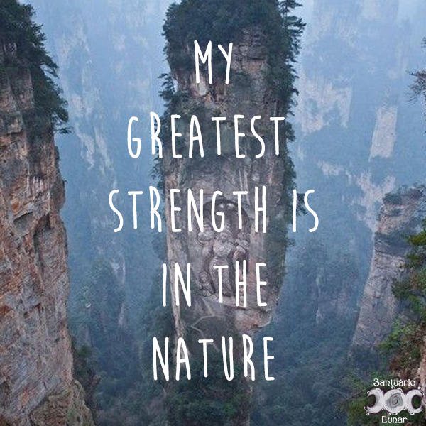 Nature is my church - 06 My greatest strength is in the nature