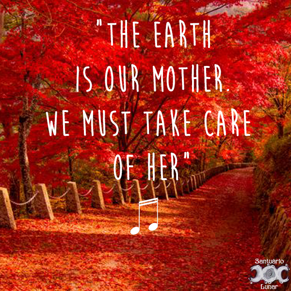 Nature is my church - 14 the Earth is our mother we must take care of her