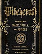 Witchcraft a Handbook of Spells and Potions