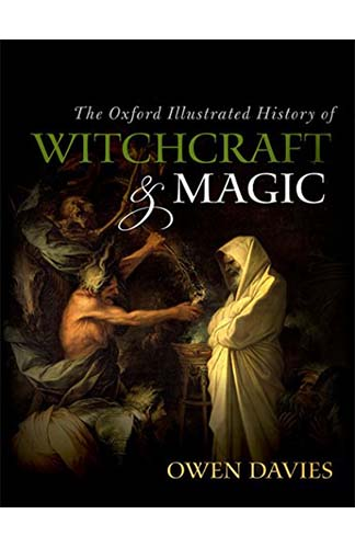 Oxford's Illustrated History of Witchcraft and Magic