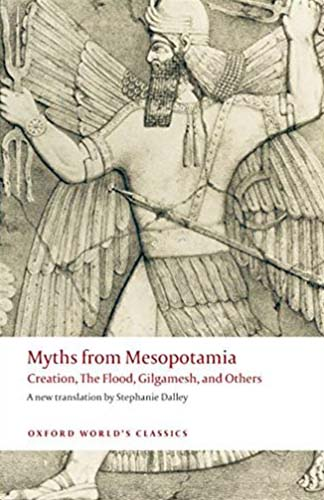 Myths from Mesopotamia (Includes The Enuma Elish, Gilgamesh, The Flood and others!)