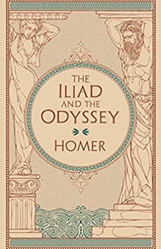 The Iliad and the Odyssey (Barnes & Noble edition)