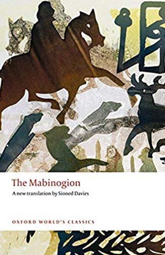The Mabinogion (Celtic/Welsh Creation Myth)