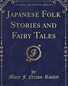 Japanese Folk Stories and Fairy Tales 1