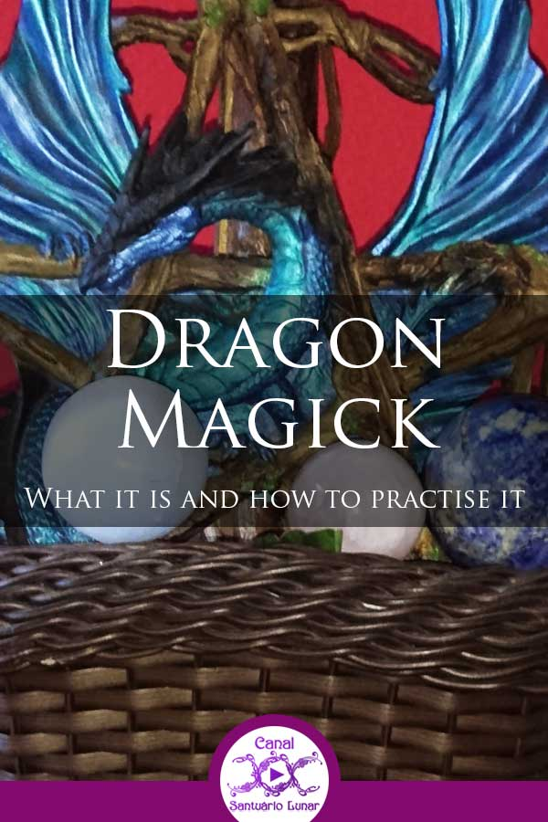 Dragon Magick - What it is and how to practise it