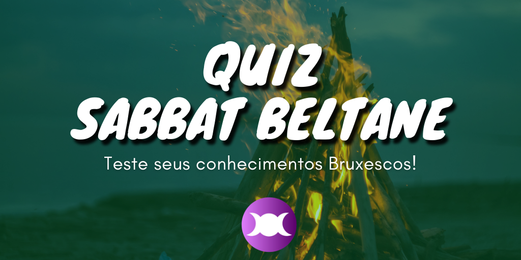 Quiz do Sabbat Beltane