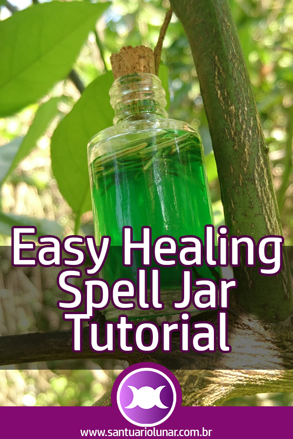 Easy Healing Spell Jar - Tutorial (Pin)